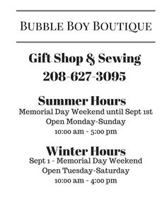 Our New hours for the year!! Starting March 1st!! However Double Team Promotion Social Media will have their own hours. be sure to follow their page for their updates or call their direct line at 208-699-1302 for Bubble Boy Boutique Gifts and Sewing please call their direct line at 208-627-3095 #doubleteampromotionsocialmedia #BubbleBoyBoutique