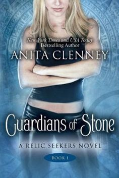 Guardians of the Stone  by Anita Clenney  Series:The Relic Seekers #1  Publisher: Montlake Romance  Publication date: December 4, 2012  Genre: Adult Urban Fantasy