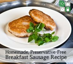 Avoid chemicals and preservatives with this homemade breakfast sausage. Seasoned with fresh herbs spices salt pepper garlic thyme & fennel. Homemade Turkey Sausage, Homemade Sausage Recipes, Pork Recipes, Paleo Recipes, Whole Food Recipes, Cooking Recipes, Free Recipes, Recipies, Free Breakfast