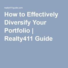 How to Effectively Diversify Your Portfolio | Realty411 Guide