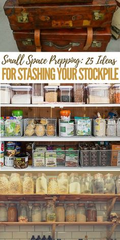 Small Space Prepping: 25 Ideas for Stashing Your Stockpile