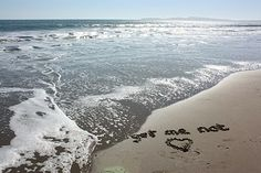 at a beach service, write your message on the sand so that it can be swept away at sea.