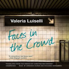 "#NEW: Listen to a sample of the #Literary #Drama ""Faces in the Crowd"" by Valeria Luiselli right here: http://amblingbooks.com/books/view/faces_in_the_crowd"