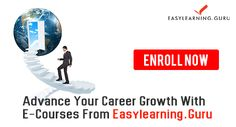 Open Possibilities For A Bright Future!  Advance Your Growth With #ecourses From Easylearning.Guru.   Know More About The Courses From Experts.