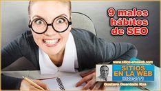 ¿Conocés los 9 hábitos malos de la SEO? https://goo.gl/2Zcxha - #SEOCostaRica - #PosicionamientoWeb - #MarketingDigitalCostaRica -