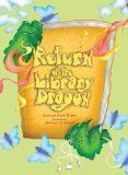 Return of the Library Dragon: Carmen Agra Deedy and Michael P. White