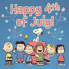 Happy July quotes quote snoopy july fourth of july july fourth independence day happy of july peanuts gang