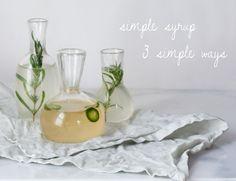 Simple Syrup Three Simple Ways