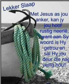 Good Night Blessings, Good Morning Wishes, Evening Quotes, Afrikaanse Quotes, Goeie Nag, Morning Greetings Quotes, Good Night Sweet Dreams, Good Night Quotes, Special Quotes