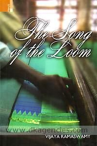 The song of the loom_weaver folk traditions in South India