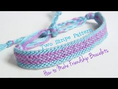 Here's an easy two stripe friendship bracelet, with just four steps! I hope you enjoy it. Pattern: http://friendship-bracelets.net/pattern.php?id=41854 Music...