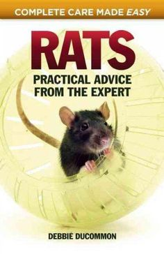 An excellent introduction to the remarkable rat, written by the world-famous Rat Lady, Debbie Ducummum, Rats offers expert advice to all keepers of these popular fancy pets. Held in high regard in Anc