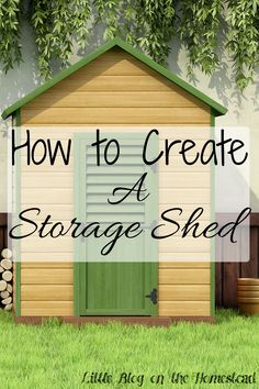 How to Create a Storage Shed