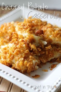 Cheesy Potato Casserole!  The perfect side dish for almost any meal and occasion! Definitely a family favorite!