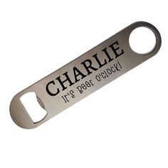 It's Beer O'Clock - Stainless Steel Custom Bottle Opener - Personalised Bar Blade - Birthday / Anniversary / Father's Day / Wedding Gift Mail Center, Wedding Gifts, Wedding Day, Custom Bottles, Oclock, New Baby Gifts, Fathers Day, Blade, Photo Gifts