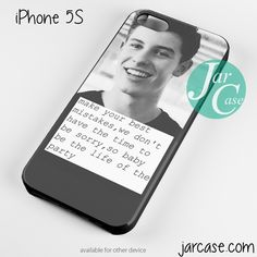 Shawn Mende Quote Phone case for iPhone 4/4s/5/5c/5s/6/6 plus