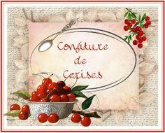 conf cerises Vintage Pictures, Vintage Images, French Signs, Kitchen Labels, Etiquette Vintage, Family Planner, Pots, Jam And Jelly, Picture Postcards
