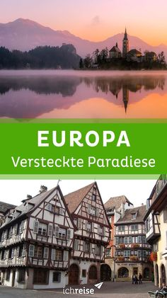 Diese unbekannten Paradiese in Europa musst du einfach besuchen!