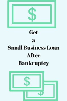 Bad credit business loans are not out of your reach after bankruptcy.