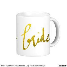 Bride Faux Gold Foil Modern Typography Script Coffee Mug