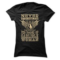 Never Underestimate... Carlisle Women - 99 Cool City Sh - #tshirt serigraphy #long sweater. SATISFACTION GUARANTEED => https://www.sunfrog.com/LifeStyle/Never-Underestimate-Carlisle-Women--99-Cool-City-Shirt-.html?68278