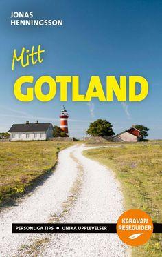 """Reseguiden """"Mitt Gotland"""" är skriven av Jonas Henningson. Country Roads, Nature"""