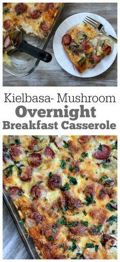 Kielbasa and Mushroom Overnight Breakfast Egg Casserole