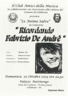 Ricordando Fabrizio De Andre a Collebeato http://www.panesalamina.com/2013/17750-ricordando-fabrizio-de-andre-a-collebeato.html