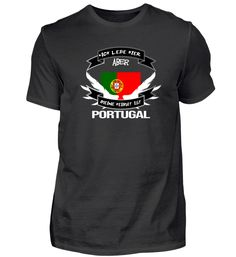 lebe aber heimat ist portugal T-Shirt Portugal, Mens Tops, Fashion, Life, Time Out, Moda, Fashion Styles, Fashion Illustrations