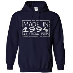 Wear this Hoodies now...  http://www.sunfrogshirts.com/Made-in-1994-NavyBlue-Hoodie.html?6199