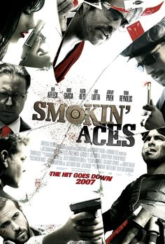 Aces - one of my fav movies, i loved every minute of this movie. the characters were so colorful, so fun, and the subplots. OMG to Jeremy Piven and CHRIS PINE! All Movies, Scary Movies, Great Movies, Movies Online, Movies And Tv Shows, Action Movies, Movies Free, Action Film, Iconic Movies