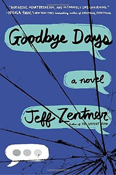 """Free Reading Goodbye Days from Jeff Zentner___""""Gorgeous, heartbreaking, and ultimately life-affirming,"""" says Nicola Yoon, #1 New York Times bestselling author of Everything, Everything and The Sun Is Also A Star, of this novel about finding strength and hope after tragedy. Perfect for fans of Me and Earl and the Dying Girl and Looking for Alaska and for readers of author Jeff Zentner's own The Serpent King, one of the most highly acclaimed YA debuts of 2016.   Carver Briggs never thought…"""