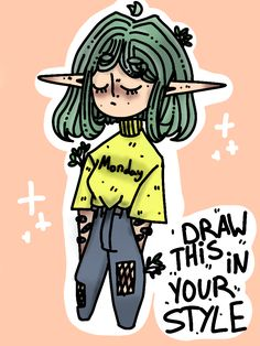 210 Draw This In Your Style Ideas Art Style Challenge Drawing Challenge Cute Art