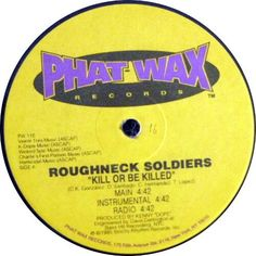 Roughneck Soldiers - Kill Or Be Killed / Freestyle Thing