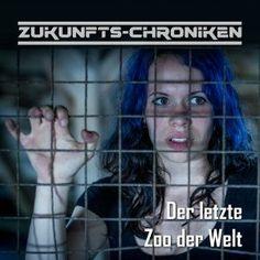 """Ihr habt mal wieder Lust auf ein neues Hörspiel der Serie """"Zukunfts-Chroniken"""" von Frank Hammerschmidt? Dann legen wir euch """"Der letzte Zoo der Welt"""" ans Herz.  http://talker-lounge.de/zukunfts-chroniken-der-letzte-zoo-der-welt/  #talkerlounge #hoerspiel #hörspiel #news #podcast #hörspielprojekt #frankhammerschmidt"""