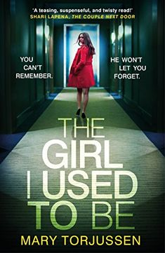 The Girl I Used To Be by Mary Torjussen https://www.amazon.co.uk/dp/B01N5C0H7C/ref=cm_sw_r_pi_dp_U_x_AdxJAb1D1PMRW