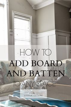 This Little Estate: HOW TO ADD BOARD AND BATTEN TO ANY SPACE {A DIY panelled wall tutorial}. Walls: Sharkey Gray, Martha Stewart and Board/Batten/Trim: Behr, Ultra White. Part one at: http://thislittleestate.blogspot.ca/2015/02/diy-panelled-wall-part-one.html