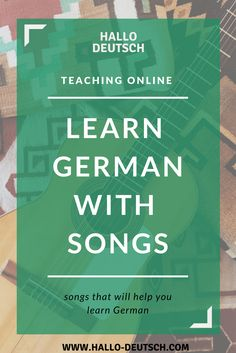 How to improve your vocabulary with songs - Hallo Deutsch