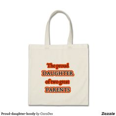 Proud-daughter-hoody Budget Tote Bag