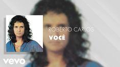 Roberto Carlos - Você (Áudio Oficial) Rei Roberto Carlos, Young The Giant, Vídeos Youtube, New Music, Shows, Saxophone Sheet Music, Julio Iglesias, Saying Goodbye, Songs