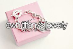 Own Tiffany's jewerly.
