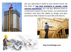 Help of top best architects in greater noida yamuna expressway you will get different kind of construction layout of your house. http://anshdesign.com