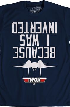 I Was Inverted Top Gun Shirt: Top Gun Mens T-Shirt