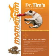 Dr. Tims Premium All Natural Pet Foods Momentum Highly Athletic Dog Food with Low Carb Review https://drydogfoodreviews.info/dr-tims-premium-all-natural-pet-foods-momentum-highly-athletic-dog-food-with-low-carb-review/