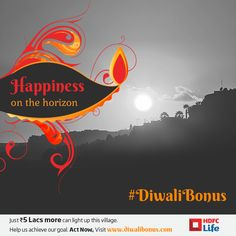 Donate now to bring light to their village and help them to come out of darkness. Visit www.diwalibonus.com to know more.