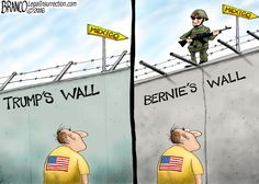 Building Walls - Contrasting Trump's Wall vs Bernie Sanders wall and how they may differ along the southern border. Political Cartoon by A.F. Branco ©2016. Like Cuba, East Berlin, N. Korea, etc., Bernie's brand of dictatorial, gov't taking FULL charge of your lives, brand of Marxism/Communism/Socialism. History, shepeople, History! At least East German's were eventually freed!