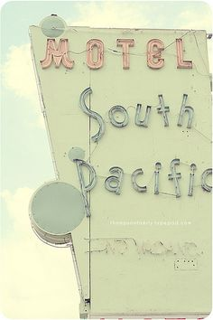 motel south pacific Illustration Photo, Vintage Neon Signs, Old Signs, Design Graphique, Look Vintage, Googie, South Pacific, Pretty Pastel, Neon Lighting