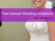 Did you know that wikiHow has free sample wedding invitations and RSVP cards? We do! Check them out!