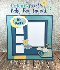 ♔ CRICUT PROJECT: BABY BOY SCRAPBOOK LAYOUT, CTMH ARTISTRY CARTRIDGE ♔ WISH LIST ♔ #CRICUT