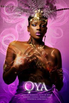 Oyá: também conhecida como Iansã, é a deusa guerreira dos ventos e dos furacões. Geralmente, a recebe como oferenda o acarajé, sua comida favorita, e é identificada pelas cores rosa, tons de roxo e marrom. Trata-se de uma das orixás femininas mais imponentes e poderosas.
